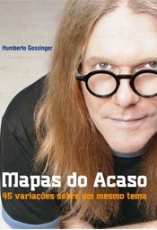Mapas do Acaso, de Humberto Gessinger